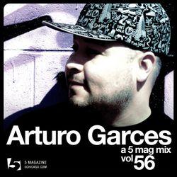 Arturo Garces: A 5 Mag Mix vol 56