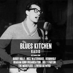 THE BLUES KITCHEN RADIO: 10 FEBRUARY 2014