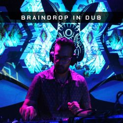 Braindrop in Dub - Psychill mix