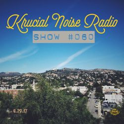 Krucial Noise Radio: Show #060 w/ Mr. BROTHERS