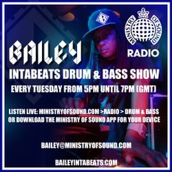 Intabeats on Ministry of Sound Radio (feat. Bailey Lost Dubplates Mix (Rave Edition) 18.06.13