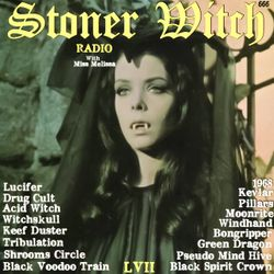 STONER WITCH RADIO LVII