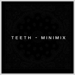 TEETH Dazed minimix