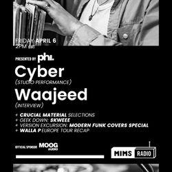 MIMS Radio - Season 2 Episode 4 (Cyber, Waajeed)
