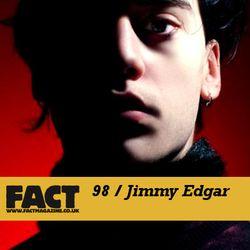 FACT Mix 98: Jimmy Edgar