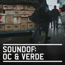 SoundOf: OC & Verde