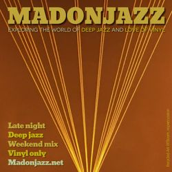 MADONJAZZ: Late Night Deep Jazz Weekend Mix