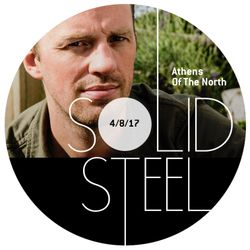 Solid Steel Radio Show 4/8/2017 Hour 2 - Athens Of The North