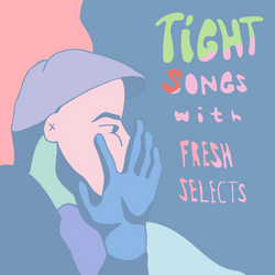 Tight Songs - Episode #98 (April 2nd, 2016)