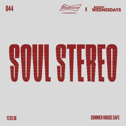 Budweiser x BW044.2 - Soul Stereo [17-01-2018]