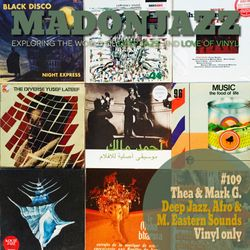 MADONJAZZ #109 - Deep Jazz, Afro & M. Eastern Sounds