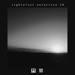 Magnetic Podcast - LIGHTS/OUT SELECTION 28 with Kane Michael