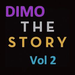 DIMO THE STORY  Vol 2    ----Welcome To My Univers.