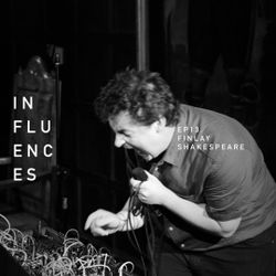 XLR8R Influences Podcast 13: Finlay Shakespeare