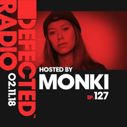 Defected Radio Show presented by Monki - 02.11.18