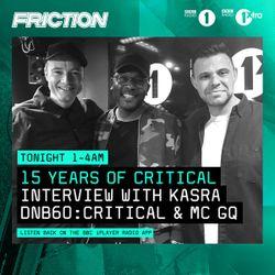 15 Years Of Critical Music [Friction D&B Show] | Interview w/ Kasra | #DNB60: Critical & MC GQ