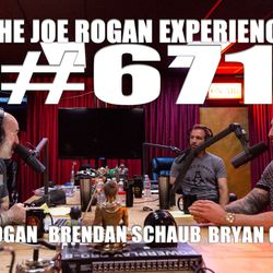 #671 - Brendan Schaub & Bryan Callen