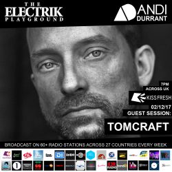 Electrik Playground 2/12/17 inc. Tomcraft Guest Session
