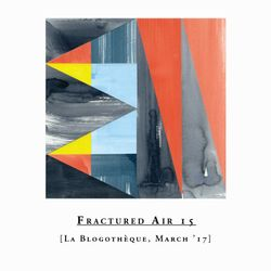 Fractured Air x Blogothèque – S02E03   March mix