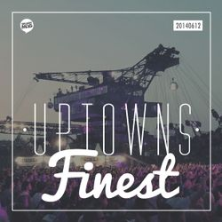 Uptowns Finest Podcast // splash! Festival Special 2014