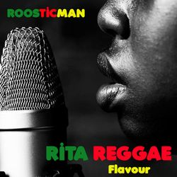 Rita Reggae Flavour & Rouge Seleckter 1.