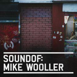 SoundOf: Mike Wooller