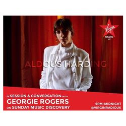 Georgie Rogers' Music Discovery with Aldous Harding in session 28th May 2017 on Virgin Radio