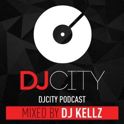DJ City Podcast: By DJ Kellz