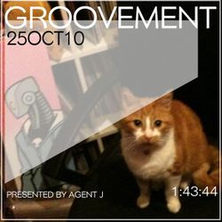 GROOVEMENT // 25OCT10