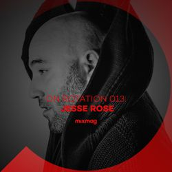 On Rotation: Episode 013 with Jesse Rose
