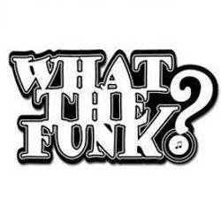 WhatTheFunK ?