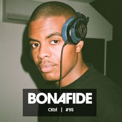 CKtrl x Bonafide Beats #95