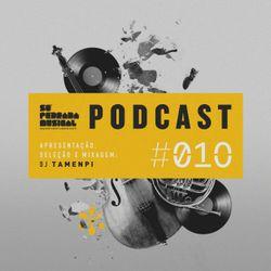 Só Pedrada Musical Podcast | #10 | (by DJ Tamenpi)