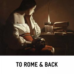 """To Rome and Back: A Musical Stroll through Rome - mixed by Mark """"Frosty"""" McNeill"""