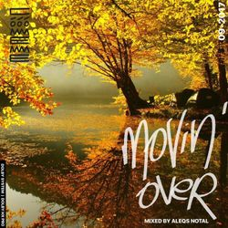 Movin' Over mixtape by Aleqs Notal