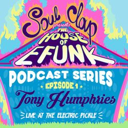 House Of EFUNK Episode 1: Tony Humphries
