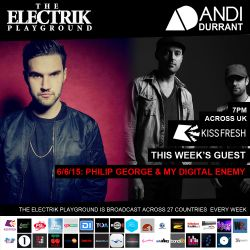 Electrik Playground 6/6/15 inc My Digital Enemy & Philip George Sessions