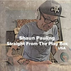 Shaun Pauling - Straight From The Play Box