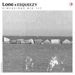 DIM157 - Lone x ESQUEEZY