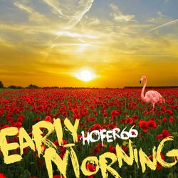 hofer66 - early morning - live at ibiza global radio 180430