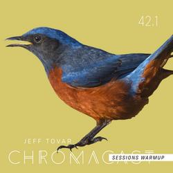Chromacast 42.1 - Jeff Tovar - Chromacast Sessions July 2018 Warmup