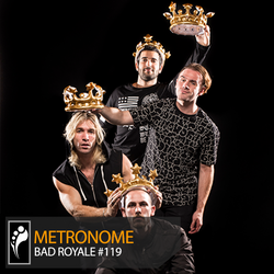 Metronome: Bad Royale