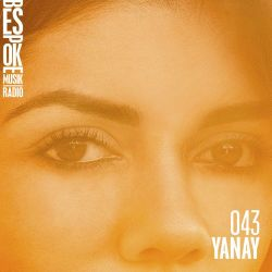 Bespoke Musik Radio 043 : Yanay
