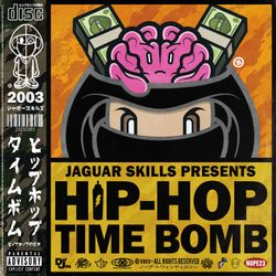 JAGUAR SKILLS HIP-HOP TIME BOMB: 2003