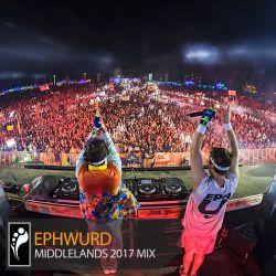 Ephwurd — Middlelands 2017 Mix