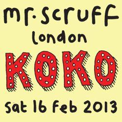 Mr Scruff DJ Mix from London Koko, Saturday 16th february 2013