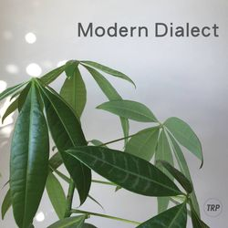 MODERN DIALECT - SEPTEMEBER 21ST - 2015