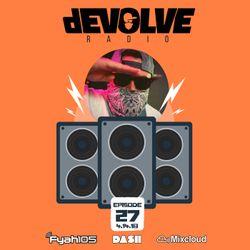 dEVOLVE Radio #27 (04/14/18)