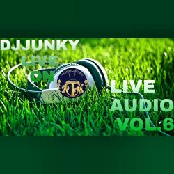 DJJUNKY LIVE ON RTMRADIO.NET LIVE AUDIO VOL.6 @RTMRADIO_NET