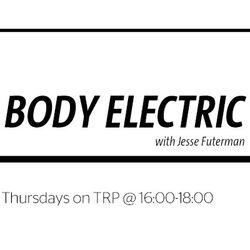 BODY ELECTRIC w/ KATHRYN - JULY 28 - 2016